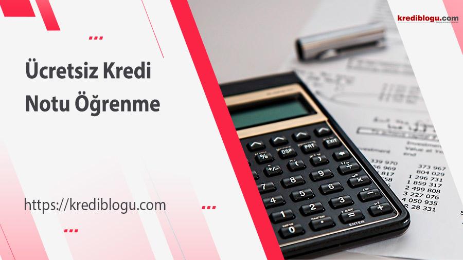 Ücretsiz Kredi Notu Öğrenme - En Kesin 2 Yöntem
