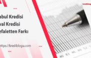 Kabul Kredisi ve Aval Kredisi Kefaletten Farkı